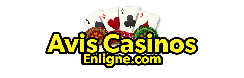 Avis Casinos Enligne